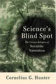 Cover of: Science's Blind Spot | Cornelius G. Hunter