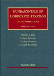 Cover of: Fundamentals of Corporate Taxation, Cases and Materials 6th Ed by Stephen A. Lind