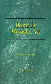 Cover of: Death by Wrongful Act by Francis B. Tiffany