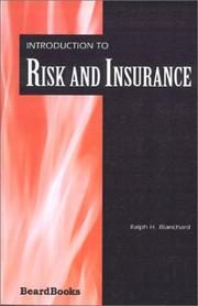 Cover of: Introduction to Risk and Insurance | Ralph H. Blanchard