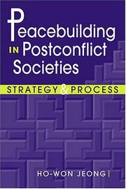 Cover of: Peacebuilding In Postconflict Societies by Ho-Won Jeong