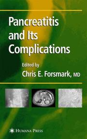 Cover of: Pancreatitis and Its Complications (Clinical Gastroenterology) | Chris E. Forsmark