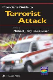 Cover of: Physician's Guide to Terrorist Attack | Michael J. Roy