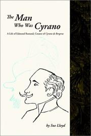 Cover of: The man who was Cyrano | Susan M. Lloyd