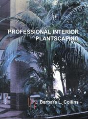Cover of: Professional Interior Plantscaping | Barbara L. Collins