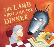 Cover of: The Lamb Who Came for Dinner by Steve Smallman