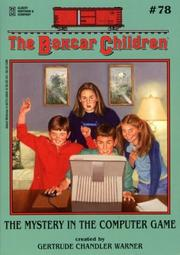 Cover of: The Mystery of the Computer Game (The Boxcar Children) by Gertrude Chandler Warner