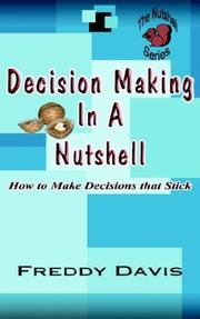 Cover of: Decision Making In A Nutshell by Freddy Davis