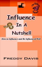 Cover of: Influence In A Nutshell by Freddy Davis