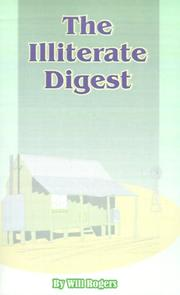 Cover of: Illiterate Digest | Will Rogers