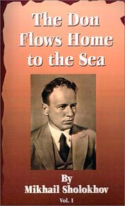 Cover of: The Don Flows Home to the Sea, Vol. 1 | Mikhail Aleksandrovich Sholokhov