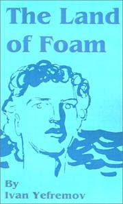 Cover of: The Land of Foam | Ivan Yefremov