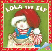 Cover of: Lola the elf | Diane De Groat
