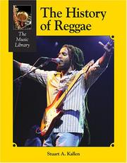 Cover of: The history of reggae by Stuart A. Kallen