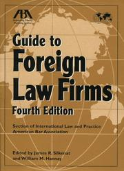 Cover of: ABA Guide to Foreign Law Firms | James R. Silkenat