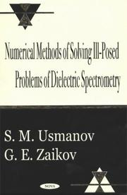 Cover of: Numerical methods of solving ill-posed problems of dielectric spectrometry | S. M. Usmanov