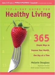 Cover of: Tip-a-Day Guide for Healthy Living | Melanie Douglass