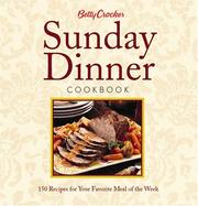Cover of: Betty Crocker Sunday Dinner Cookbook by Betty Crocker