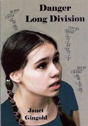 Cover of: Danger, Long Division | Janet Gingold