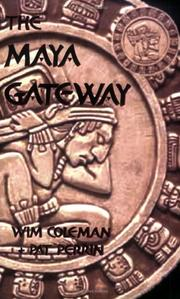 Cover of: The Maya Gateway | Wim Coleman