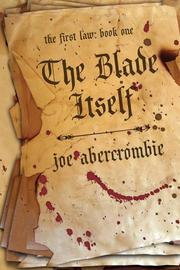 Cover of: The Blade Itself (The First Law by Joe Abercrombie