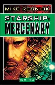 Cover of: Mercenary (Starship, Book 3) | Mike Resnick