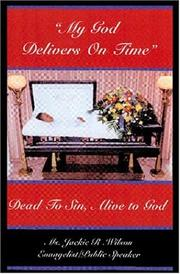 Cover of: My God Delivers on Time | Ms. Jackie R. Wilson