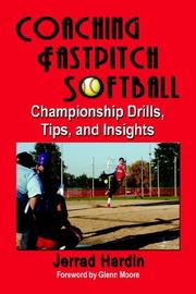 Cover of: Coaching Fastpitch Softball | Jerrad Hardin