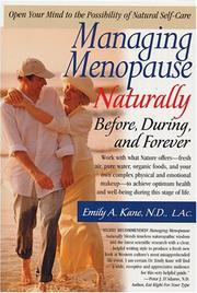 Cover of: Managing Menopause Naturally | Emily A. Kane