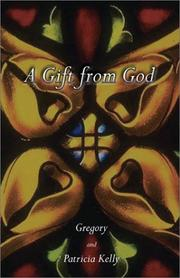 Cover of: A Gift from God | Patricia Kelly
