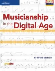 Cover of: Musicianship in the Digital Age | Brent Edstrom