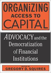 Cover of: Organizing Access to Capital by Gregory D. Squires