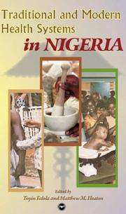 Cover of: Traditional and Modern Health Systems in Nigeria | Toyin Falola