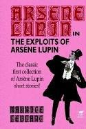 Cover of: The Exploits of Arsene Lupin | Maurice Leblanc