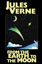 Cover of: From the Earth to the Moon by Jules Verne