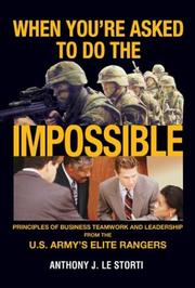 Cover of: When You're Asked to Do the Impossible | Anthony J Le Storti