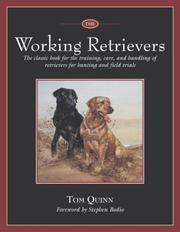 Cover of: The working retrievers | Tom Quinn