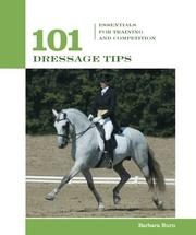 Cover of: 101 Dressage Tips by Barbara Burn