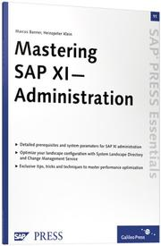 Cover of: Mastering SAP XI Administration | Marcus Banner; Heinzpeter Klein