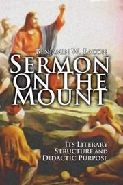 Cover of: The Sermon on the Mount | Benjamin W. Bacon