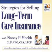 Cover of: Strategies for Selling Long-Term Care Insurance with Nancy P. Morith | Clu, Cfg, Csa, Ltcp. Nancy P. Morith