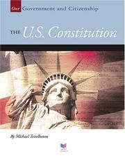 Cover of: The U.S. Constitution (Our Government and Citizenship) | Michael Teitelbaum