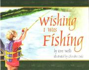 Cover of: Wishing I Was Fishing | Eva Wells