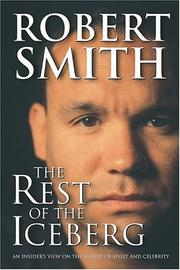 Cover of: The Rest Of The Iceberg by Robert Smith