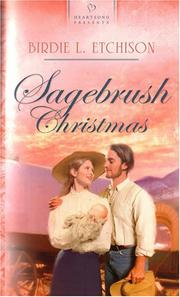 Cover of: Sagebrush Christmas (Heartsong Presents #667) by Birdie L. Etchison