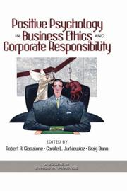 Cover of: Positive Psychology in Business Ethics And Corporate Responsibiliy (Ethics and the Environment) (Ethics and the Environment) | Robert A. Giacalone
