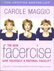 Cover of: The New Facercise | Carole; Gianelli, Mike Maggio