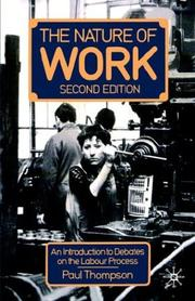 Cover of: The nature of work | Thompson, Paul