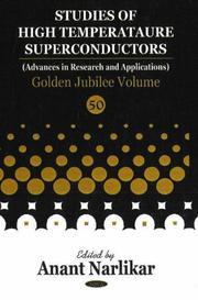 Cover of: Studies in High Temperature Superconductors Golden Jubilee | Anant V. Narlikar