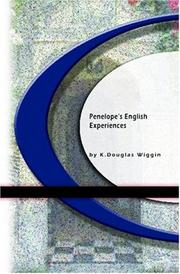 Cover of: Penelope's English Experiences by Kate Douglas Smith Wiggin